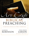 Art and Craft of Biblical Preaching
