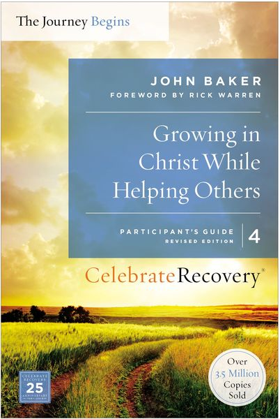 Growing in Christ While Helping Others Participant's Guide 4
