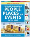 Most Significant People, Places, and Events in the Bible