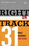 Right on Track: 31 Bible Readings for Teens