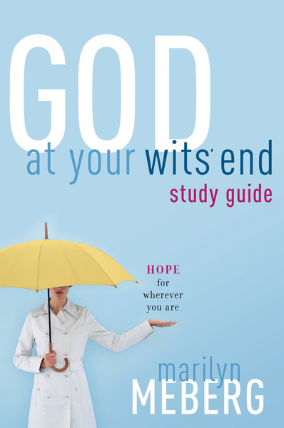 God at Your Wits' End Study Guide