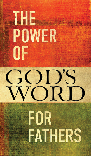 Power of God's Word for Fathers