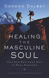 Healing the Masculine Soul