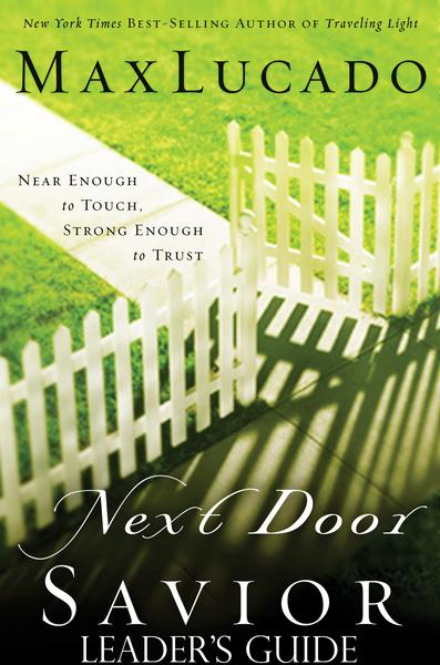 Next Door Savior: Leader's Guide