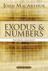 MacArthur Bible Studies: Exodus and Numbers