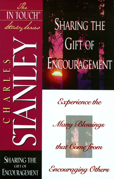 Sharing the Gift of Encouragement