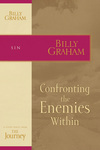 Confronting the Enemies Within