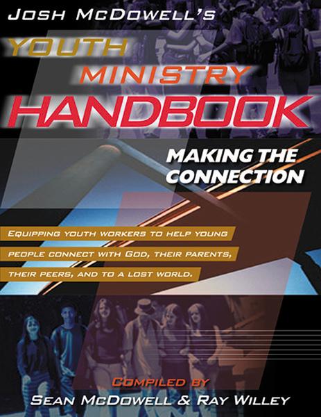 Josh McDowell's Youth Ministry Handbook