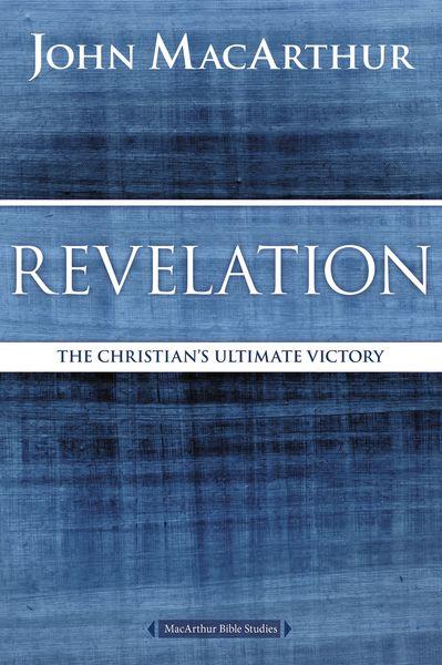 MacArthur Bible Studies: Revelation