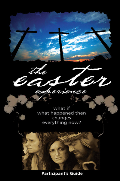 Easter Experience Participant's Guide