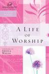 Life of Worship