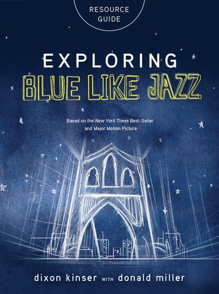 Exploring Blue LIke Jazz Resource Guide