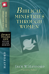 Biblical Ministries Through Women