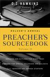 Nelson's Annual Preacher's Sourcebook, Volume 2