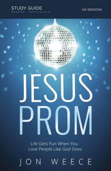 Jesus Prom Study Guide