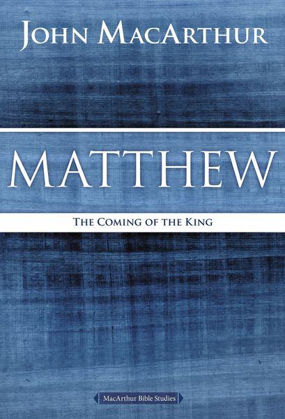 MacArthur Bible Studies: Matthew
