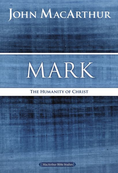 MacArthur Bible Studies: Mark