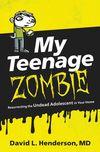 My Teenage Zombie