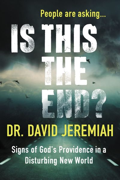 People Are Asking . . .: Is This the End?: Signs of God's Providence In a Disturbing New World
