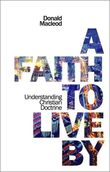 Faith To Live By, A