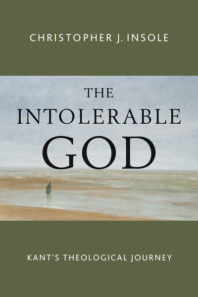 The Intolerable God: Kant