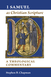 1 Samuel as Christian Scripture A Theological Commentary