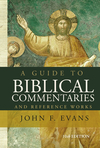 Guide to Biblical Commentaries and Reference Works