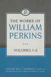 Works of William Perkins, (2 Vols.)