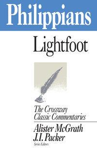 Crossway Classic Commentaries — Philippians (CCC)