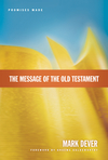 Message of the Old Testament (Foreword by Graeme Goldsworthy)
