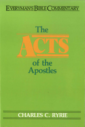 Acts of the Apostles: Everyman's Bible Commentary (EvBC)