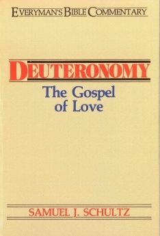 Deuteronomy: Everyman's Bible Commentary (EvBC)