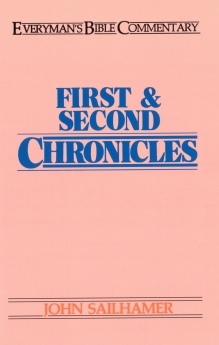 First & Second Chronicles: Everyman's Bible Commentary (EvBC)
