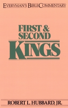 First & Second Kings: Everyman's Bible Commentary (EvBC)