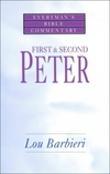 First & Second Peter: Everyman's Bible Commentary (EvBC)