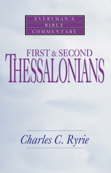 First & Second Thessalonians: Everyman's Bible Commentary (EvBC)