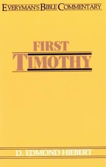 First Timothy: Everyman's Bible Commentary (EvBC)