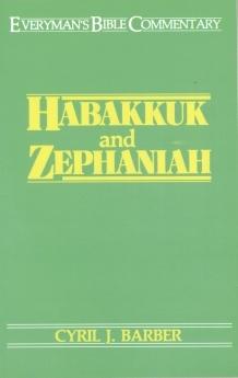 Habakkuk & Zephaniah: Everyman's Bible Commentary (EvBC)