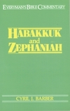 Habakkuk & Zephaniah: Everyman's Bible Commentary (EvBC)