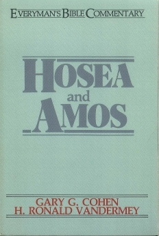 Hosea & Amos: Everyman's Bible Commentary (EvBC)