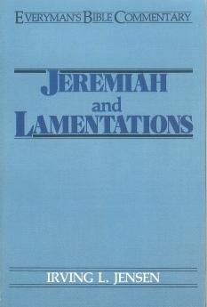 Jeremiah & Lamentations: Everyman's Bible Commentary (EvBC)
