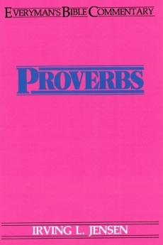 Proverbs: Everyman's Bible Commentary (EvBC)
