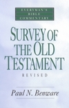 Survey of the Old Testament: Everyman's Bible Commentary (EvBC)