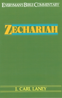Zechariah: Everyman's Bible Commentary (EvBC)