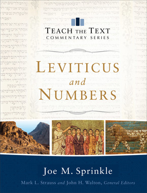Leviticus and Numbers: Teach the Text Commentary Series