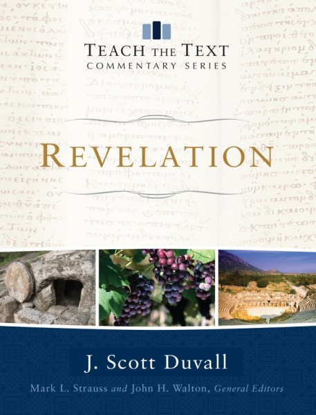 Revelation: Teach the Text Commentary Series