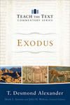 Exodus: Teach the Text Commentary Series