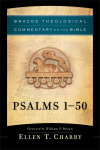 Brazos Theological Commentary: Psalms 1-50 (BTC)