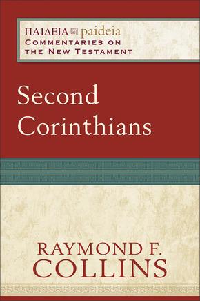 Paideia: Commentaries on the New Testament  —  2 Corinthians (PAI)