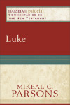Paideia: Commentaries on the New Testament — Luke (PAI)